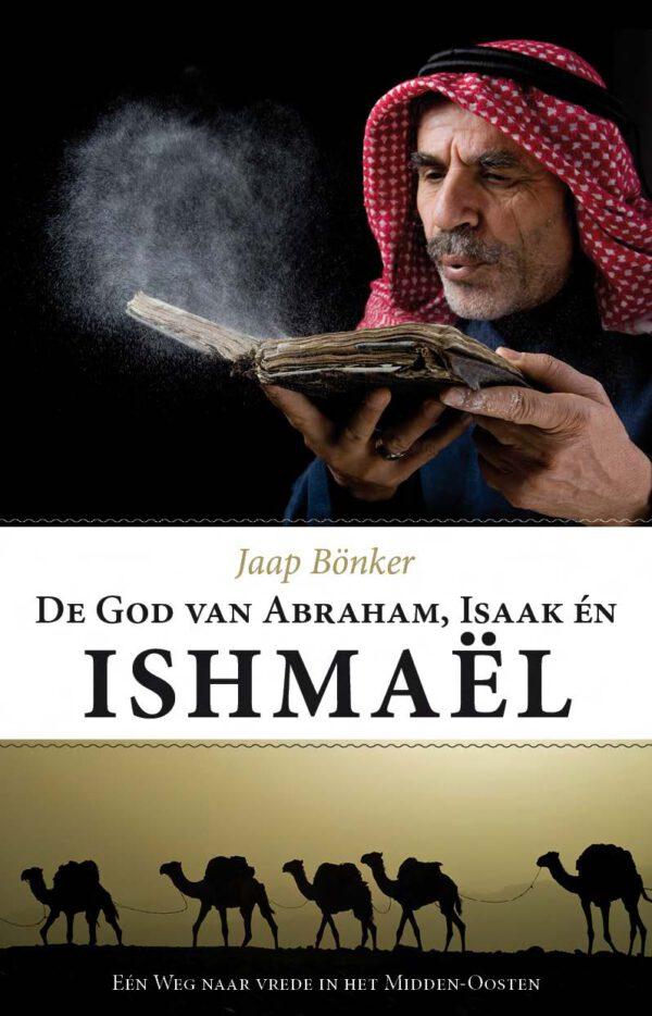 De God van Abraham Isaak en Ishmaël
